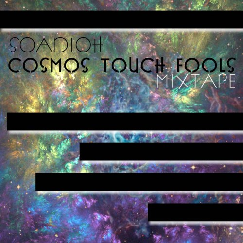 CosmosTouchFoolsMixtapeCOVER